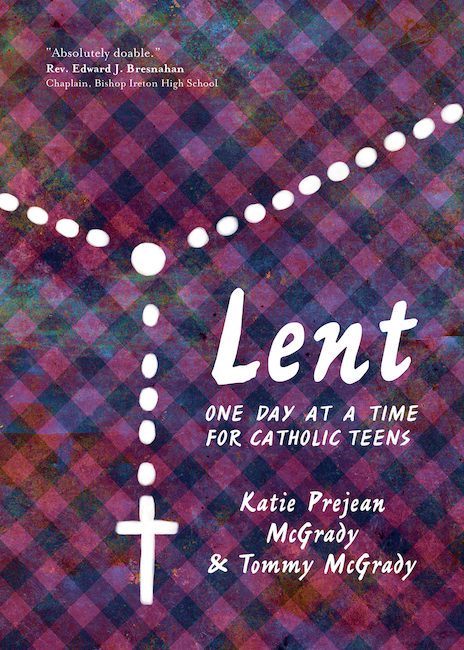 Lent One Day at a Time for Catholic Teens, McGrady