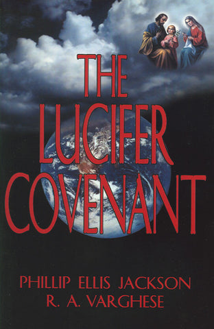 The Lucifer Covenant By Phillip Ellis Jackson and R. A. Vargese