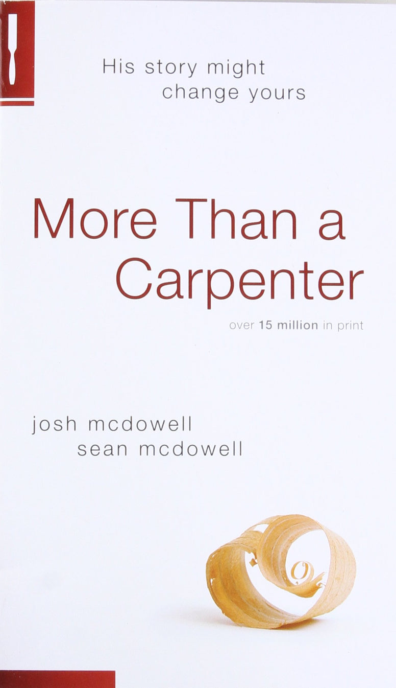 More Than a Carpenter, Josh McDowell and Sean McDowell