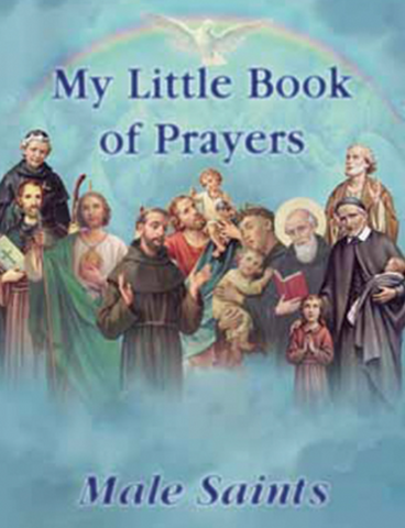 My Little Book of Prayers, Male Saints