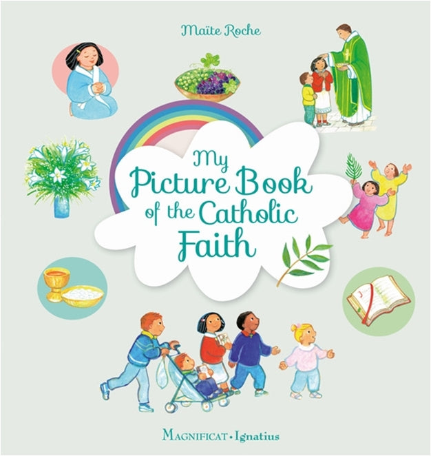 My Picture Book of the Catholic Faith by Roche