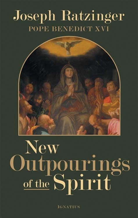 New Outpourings of the Spirit, Joseph Ratzinger, Pope Benedict XVI