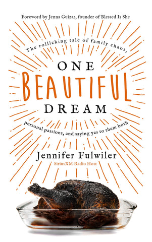 One Beautiful Dream by Jennifer Fulwiler