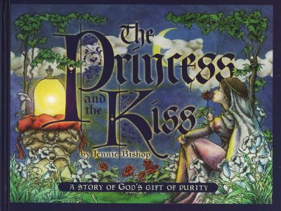 The Princess and the Kiss, A Story of God's Gift of Purity