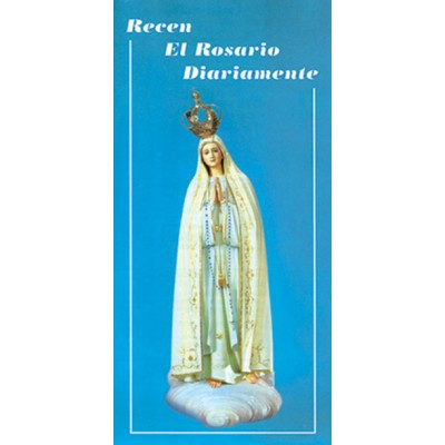 PRAY THE ROSARY DAILY, SPANISH