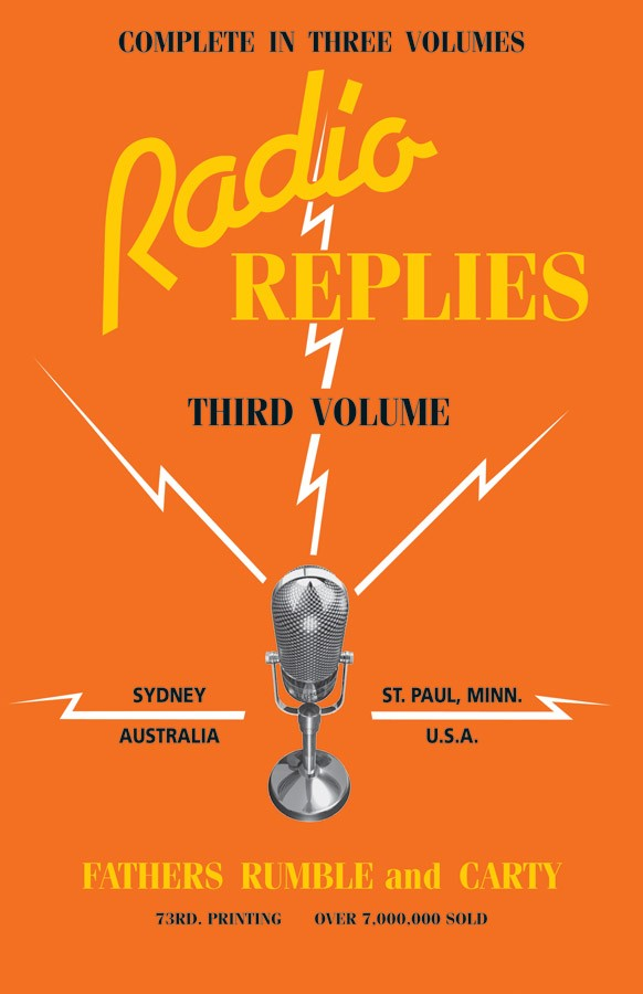 Radio Replies - Third Volume By Fathers Rumble and Carty