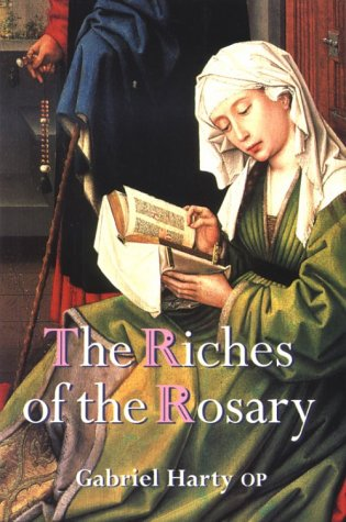 The Riches of the Rosary, Gabriel Harty, OP