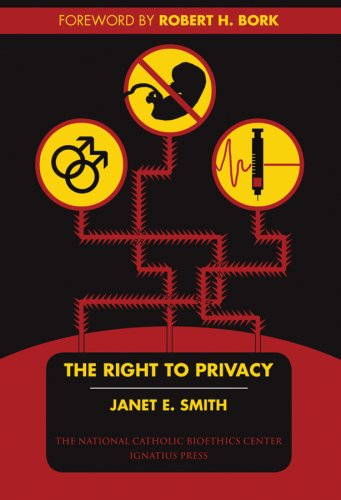 The Right to Privacy, Janet E. Smith