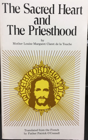 The Sacred Heart and the Priesthood, Mother Louise Margaret Claret de la Touche