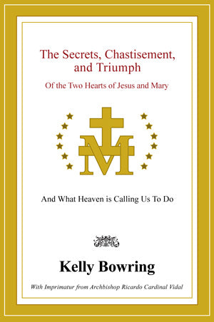 The Secrets, Chastisement and Triumph, Kelly Bowring