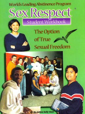 Sex Respect - Student Workbook By Dr. Coleen Kelly Mast