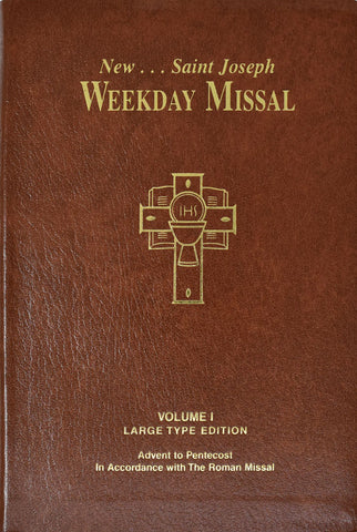 New St. Joseph Weekly Missal - Volume I - Large Type Edition - Advent to Pentecost