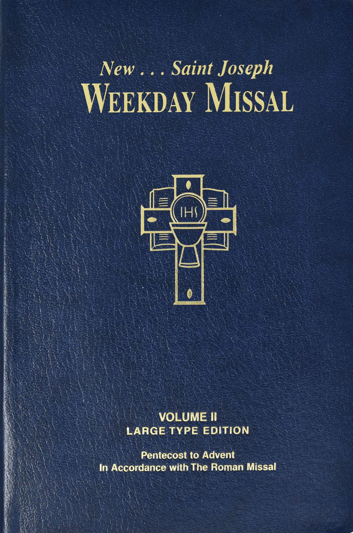 New St. Joseph Weekly Missal - Volume II - Large Print Edition - Pentecost to Advent