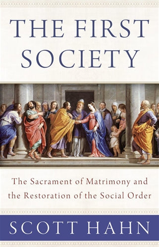 The First Society by Hahn