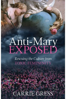 The Anti-Mary Exposed by Gress