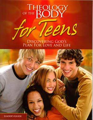 Theology of the Body for teens, Leader's Guide, Jason and Crystalina Evert and Brian Butler