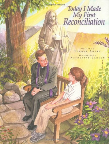 Today I Made My First Reconciliation, Dianne Ahern