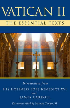 Vatican II: The Essential Texts with Introduction by Pope Benedict XVI