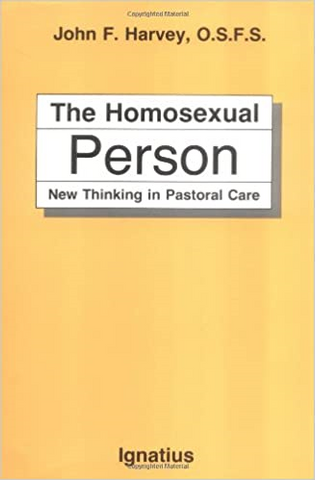 The Homosexual Person: New Thinking in Pastoral Care