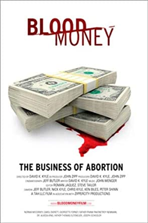 Blood Money - The Business of Abortion  DVD