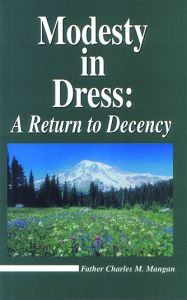 Modesty in Dress:  A Return to Decency