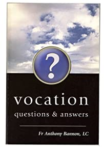 Vocation, Questions & Anwers