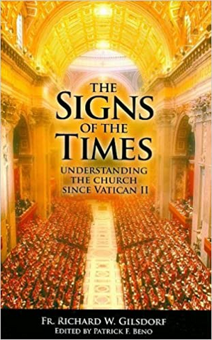 The Signs of the Times - Understanding the Church Since Vatican II
