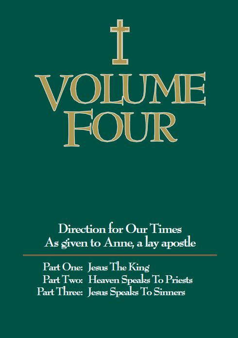 Volume Four, As Given to Anne, a Lay Apostle
