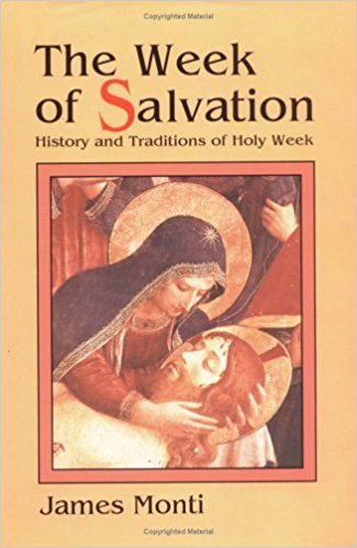 The Week of Salvation, James Monti