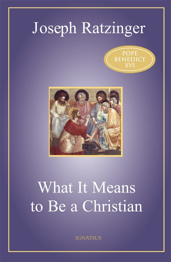 What it Means to Be a Christian, Joseph Ratzinger, Pope Benedict XVI