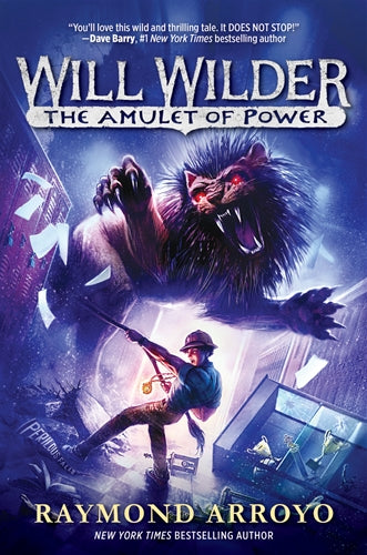 Will Wilder 3 the Amulet of Power Arroyo