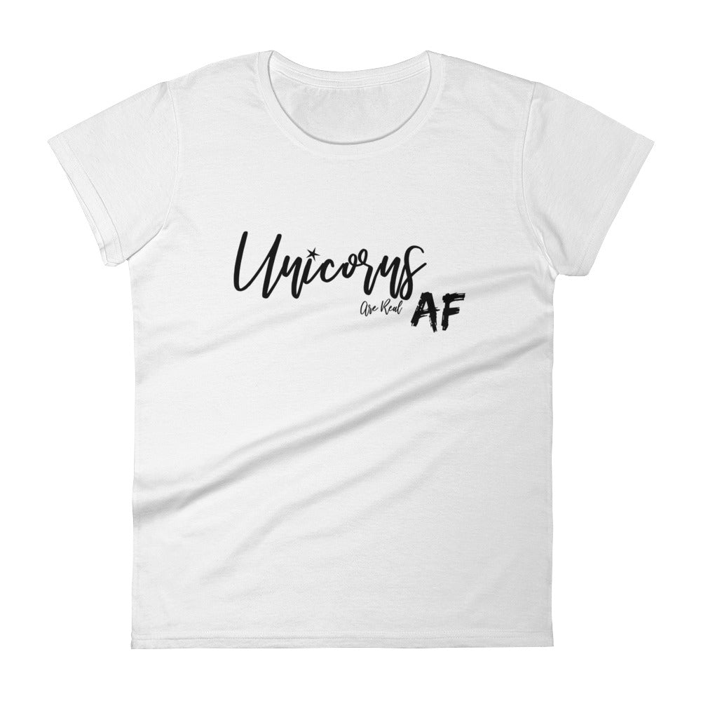 Unicorns are real AF - Women's short sleeve t-shirt