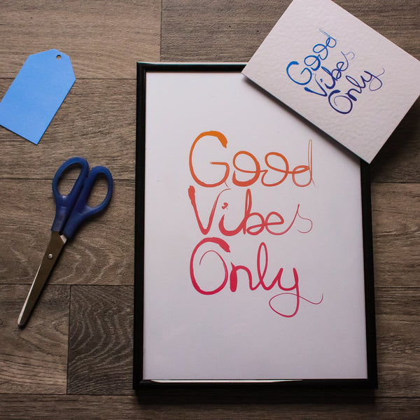 Good Vibes Only Print - fay-dixon-design