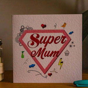 Super Mum Greeting Card - Mothers Day