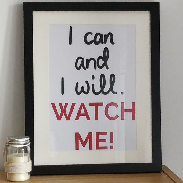 I can and I will. Watch me Print