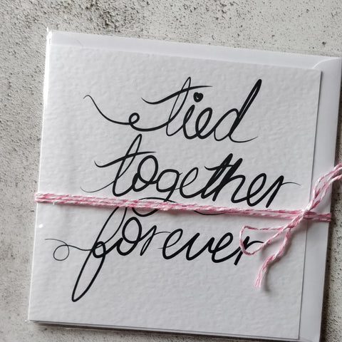 Tied Together Forever Printed Greeting Card