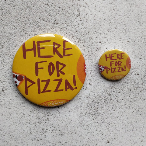 Here for Pizza Yellow Illustrated Badge/Mirror
