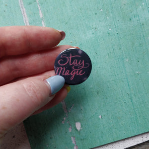 Stay Magic Illustrated Badge/Mirror - fay-dixon-design