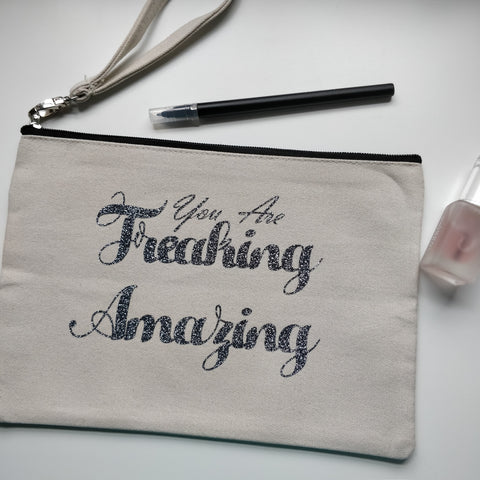 You Are Freaking Amazing Cotton Pouch with Wrist Strap - fay-dixon-design
