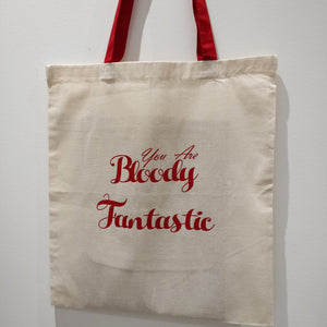 You are Bloody Fantastic Tote Bag - fay-dixon-design