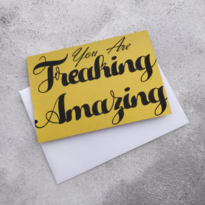 You Are Freaking Amazing Glitter Greeting Card - fay-dixon-design