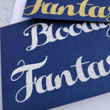 You Are Bloody Fantastic Glitter Greeting Card - fay-dixon-design