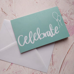 Celebrate Greeting Card - fay-dixon-design