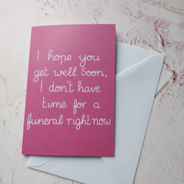 I hope you get well soon...Greeting Card - fay-dixon-design