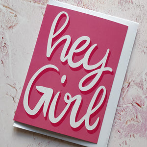 Hey Girl Greeting Card
