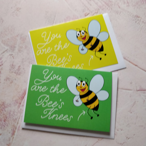 You are the Bee's Knees Greeting Card