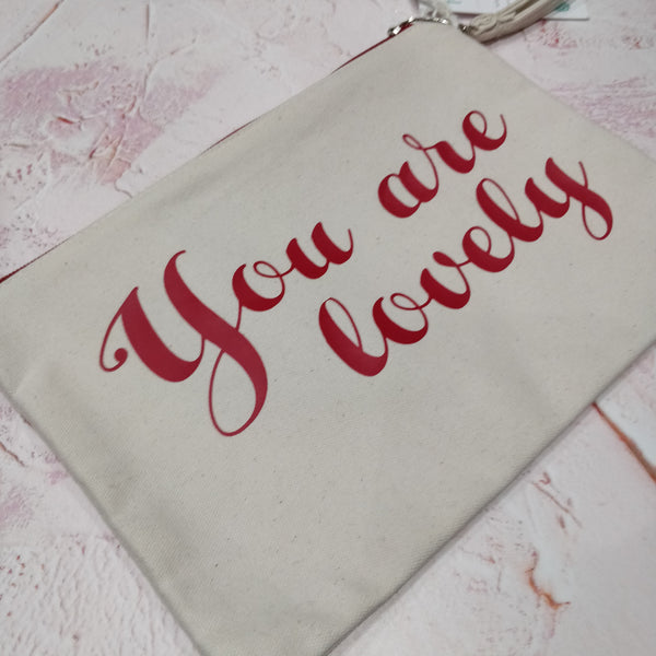You are Lovely Cotton Pouch with Wrist Strap