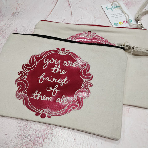 You are the fairest of them all Cotton Pouch with Wrist Strap