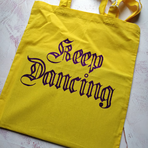 Keep Dancing Tote Bag