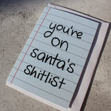'You're on Santa's Shitlist' Christmas Card